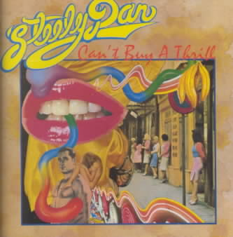 CAN'T BUY A THRILL BY STEELY DAN (CD)