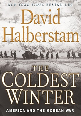 The Coldest Winter By Halberstam, David